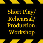 Short-Play-Rehearsal-Production-Workshop