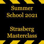 Summer-school-2021-Strasberg-Masterclass
