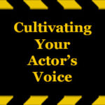 Cultivating-Your-Actors-Voice